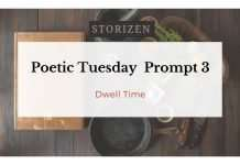 poetic-tuesday-prompt-3-dwell-time