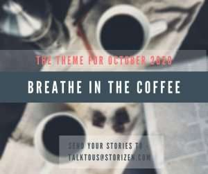 theme-for-october-2020-breathe-in-coffee