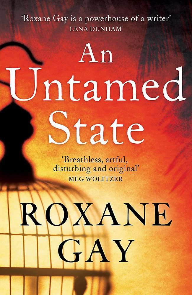 An Untamed State by Roxane Gay