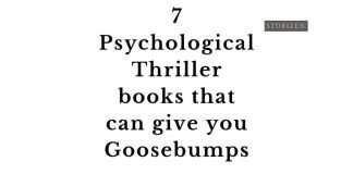 psychological-thrillers-can-give-you-goosebumps
