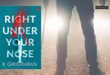 right under your nose by R Giridharan book review