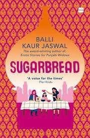 sugarbread by balli kaur jaswal
