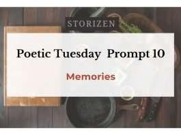 poetic-tuesday-prompts-10-memories
