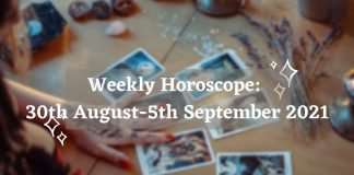 weekly-horoscope-30th-august-5th-september-2021